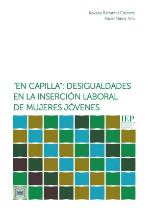 """""""En capilla"""": desigualdades en la inserción laboral de mujeres jóvenes"""