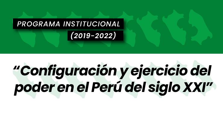 Configuración y el ejercicio del poder en el Perú del siglo XXI
